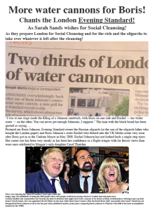 Satisfied smiles on faces of the ones backing water cannons treatment against people of London