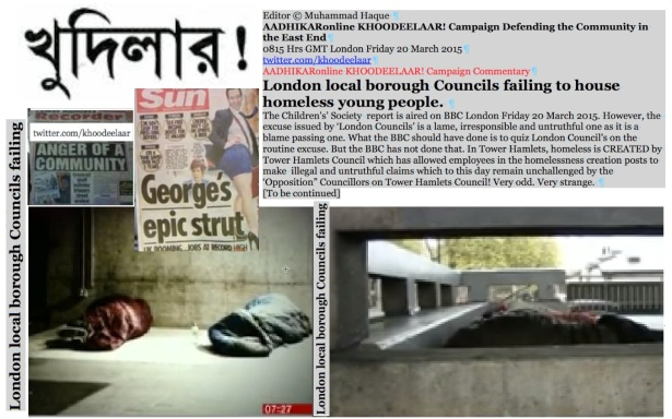 Editor © Muhammad Haque KHOODEELAAR! Campaign Defending the Community in the East End 0825 Hrs GMT London Friday 20 March 2015