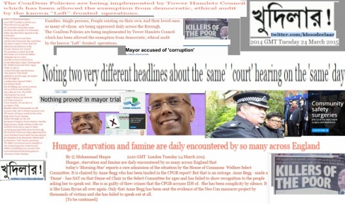 Editor © Muhammad Haque. KHOODEELAAR! Campaign Defending the Community in the East End.  2144 Hrs GMT London Tuesday 24 March 2015
