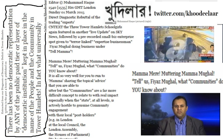 """KHOODEELAAR! Action Contextually diagnosing the """"Media"""" and the state of 'local democracy' in Tower Hamlets  London at 1600 Hrs GMT Sunday 01 March 2015"""