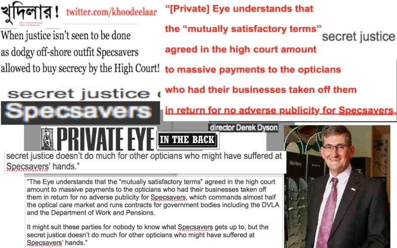 1142 GMT 18 Apr 2015 Khoodeelaar! Action diagnosis of the toxic contents of  the English court system which prevents justice from being seen to be done  as dodgy off-shore outfit Specsavers  allowed to buy secrecy by the High Court!