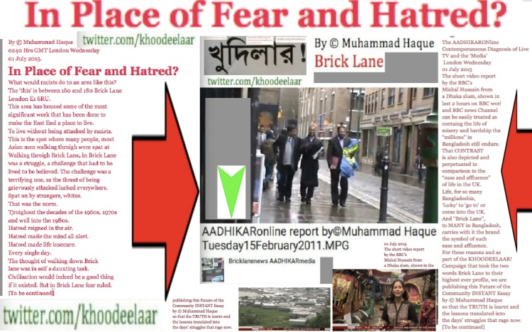 By © Muhammad Haque 0330 [0315] [0240] Hrs GMT London Wednesday 01 July 2015. In Place of Fear and Hatred? copy