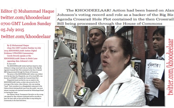 Editor © Muhammad Haque 0705 Hrs GMT London  Sunday 05 July 2015  KHOODEELAAR! Action Digital Evidence UPDATER Commentary Carole Swords speaks at] the KHOODEELAAR! Demo in Brick Lane opposing Alan Johnson's visit