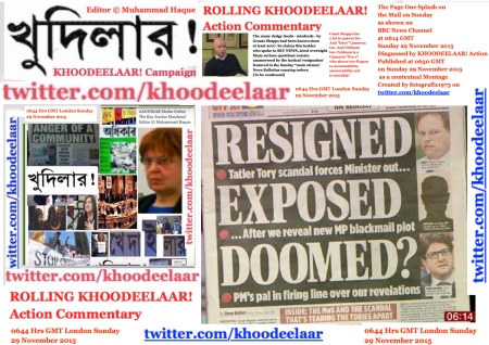 0648 Hrs GMT London Sunday 29 Nov 20915. Editor © Muhammad Haque. KHOODEELAAR! Action Ethical Reporting by the KHOODEELAAR! Campaign.jpg
