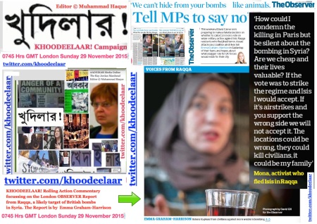 0810 GMT London Sunday 29 Nov 2015 . TELL MPs to Say NO! The OBSERVER Report by Emma Graham-Harrison