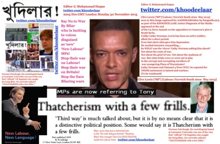 2222 Hrs GMT London Monday 30 November 2015. Editor © Muhammad Haque.  The KHOODEELAAR! Campiagn  DECLARE BLAIR as the most pernicious Neo Con Infliltaror into the Labour Party
