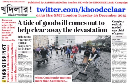 0540 Hrs GMT London Tuesday 29 December 2015. Editor © Muhammad Haque. Focus on YORKSHIRE where the tide of flood has met the tide of goodwill in the Community