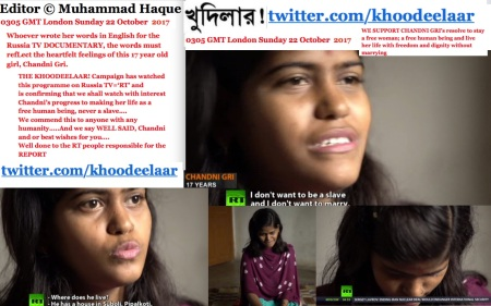 0305 GMT London Sunday 22 October 2017. Whoever wrote her words in English for the Russia TV DOCUMENTARY, the words must refLect the heartfelt feelings of this 17 year old girl, Chandni
